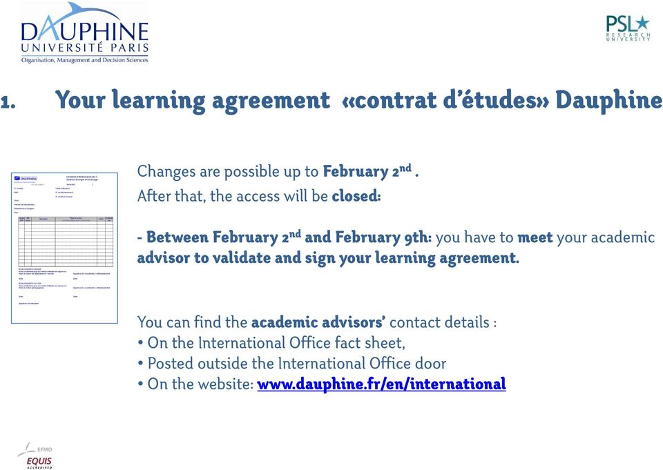 advisor to validate and sign your learning agreement.