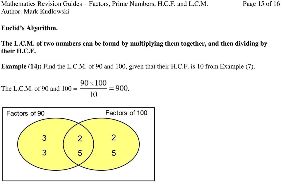 of two numbers can be found by multiplying them together, and then dividing by their