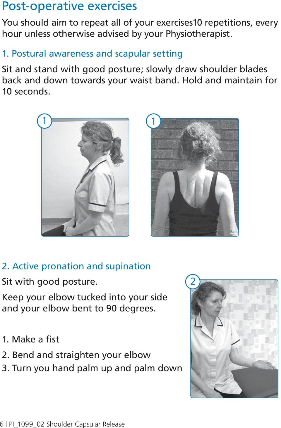 Hold and maintain for 10 seconds. 1 1 2. Active pronation and supination Sit with good posture.