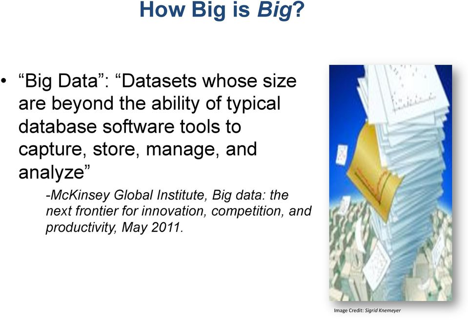 database software tools to capture, store, manage, and analyze