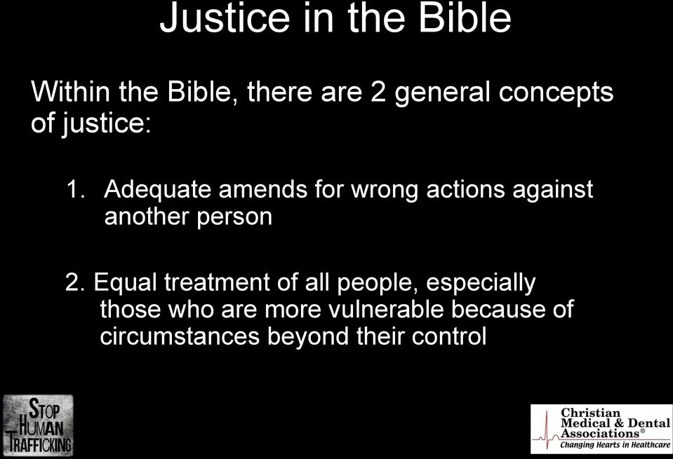 Adequate amends for wrong actions against another person 2.