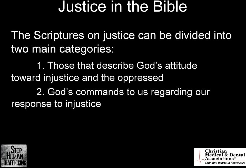 Those that describe God s attitude toward injustice