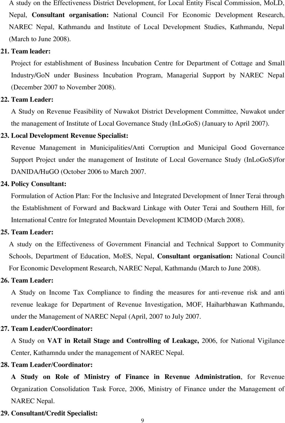 Team leader: Project for establishment of Business Incubation Centre for Department of Cottage and Small Industry/GoN under Business Incubation Program, Managerial Support by NAREC Nepal (December