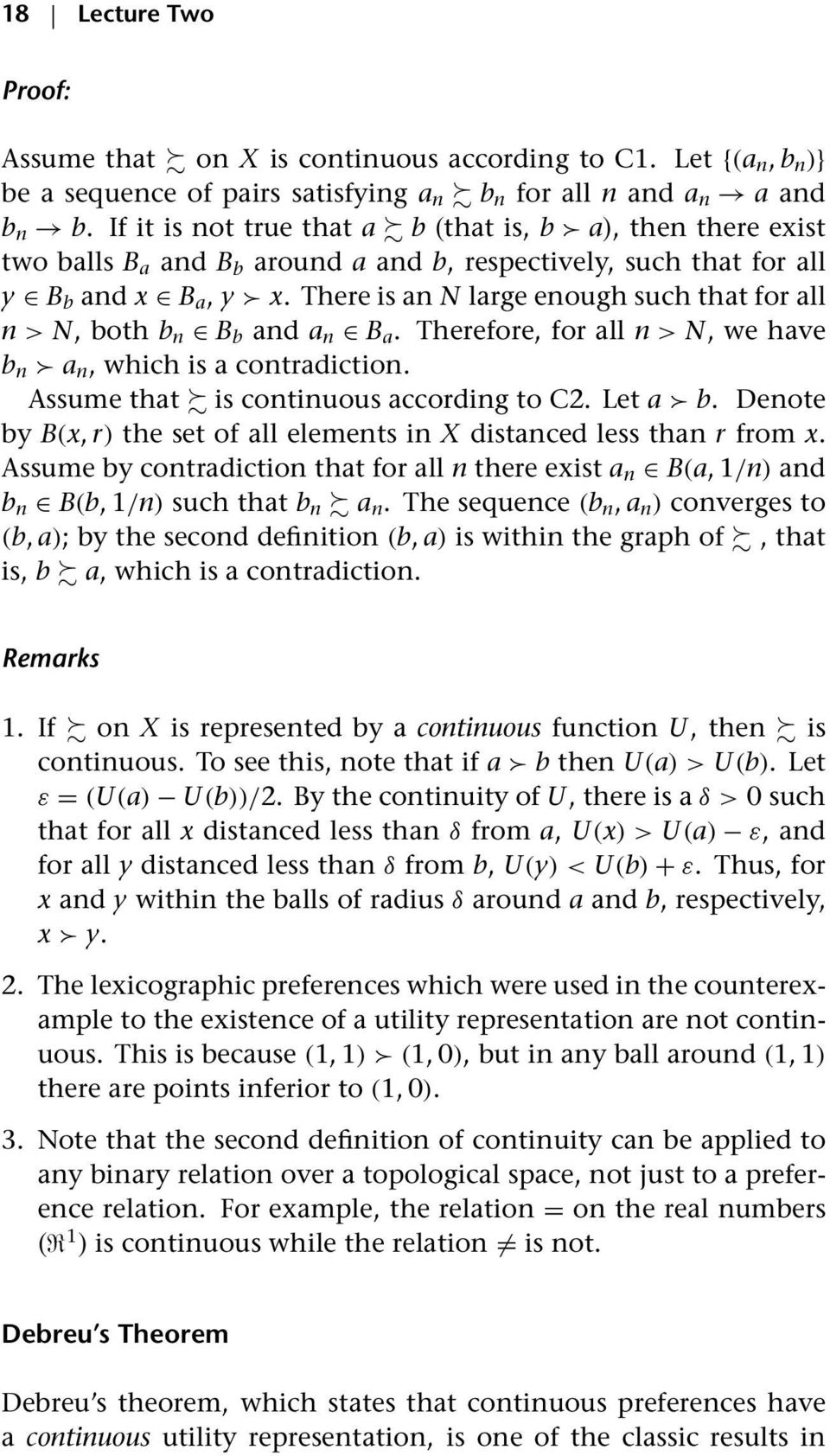 If it is not true that a b (that is, b a), then there exist two balls B a and B b around a and b, respectively, such that for all y B b and x B a, y x.