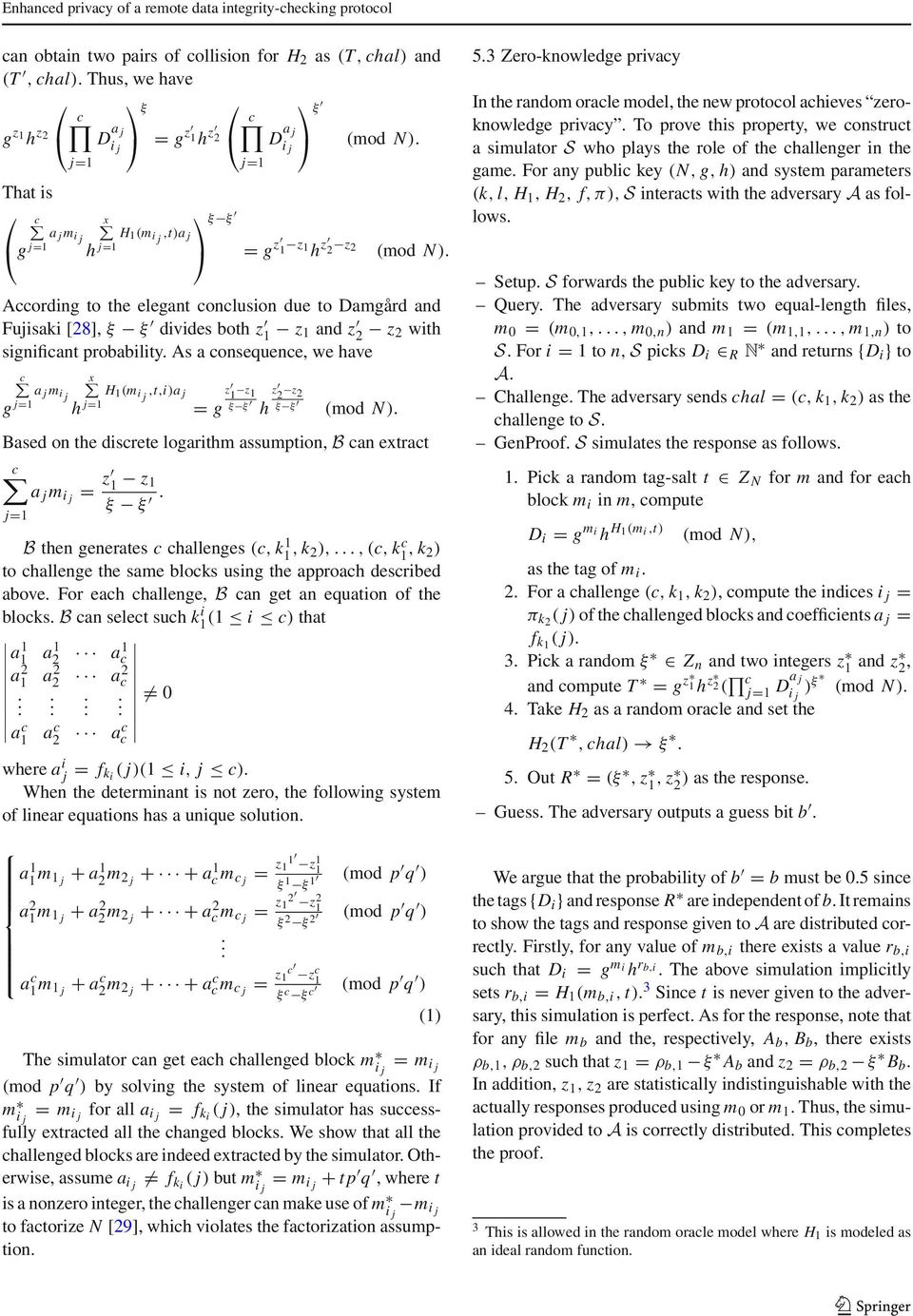 According to the elegant conclusion due to Damgård and Fujisaki [28], ξ ξ divides both z 1 z 1 and z 2 z 2 with significant probability.