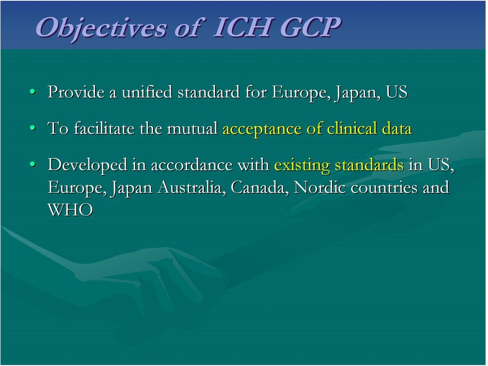 clinical data Developed in accordance with existing