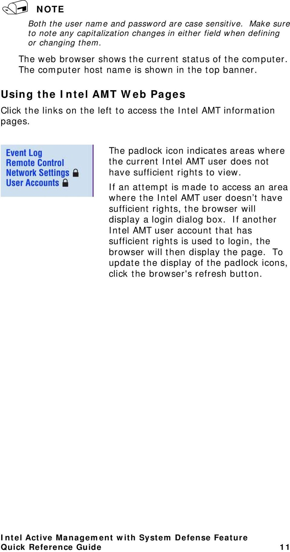Using the Intel AMT Web Pages Click the links on the left to access the Intel AMT information pages.