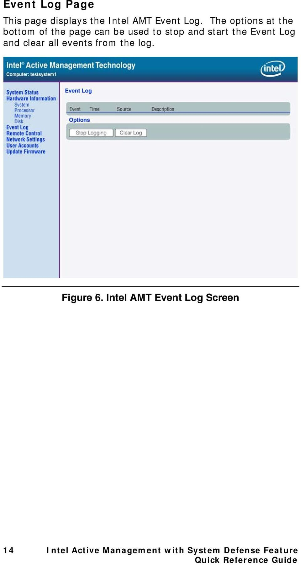 Event Log and clear all events from the log. Figure 6.