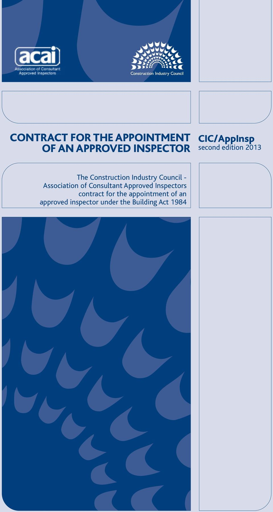 Association of Consultant Approved Inspectors contract