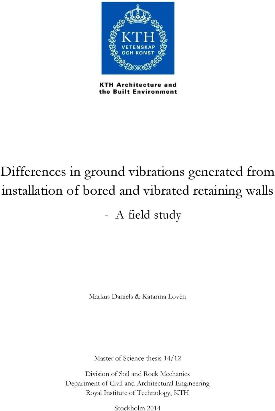 soil mechanics thesis I am a researcher focusing on unsaturated soil mechanics i employ different tools from applied mathematics and physics and utilize my background of geo.