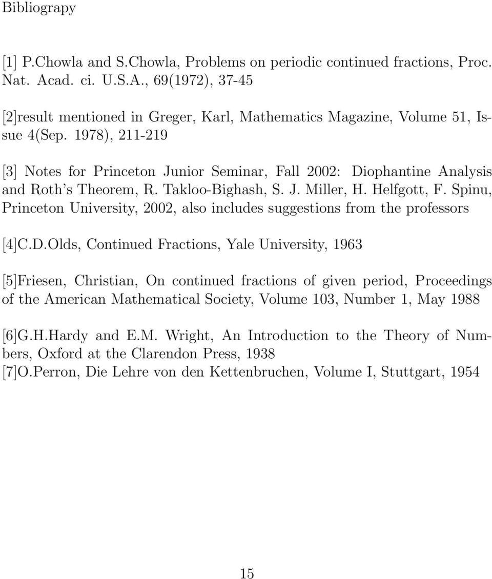 Spinu, Princeton University, 2002, also includes suggestions from the professors [4]C.D.