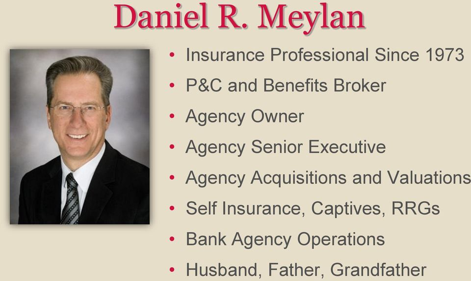 Broker Agency Owner Agency Senior Executive Agency