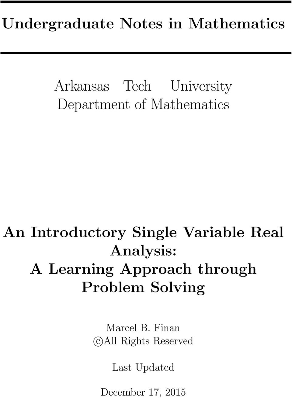 Real Analysis: A Learning Approach through Problem Solving