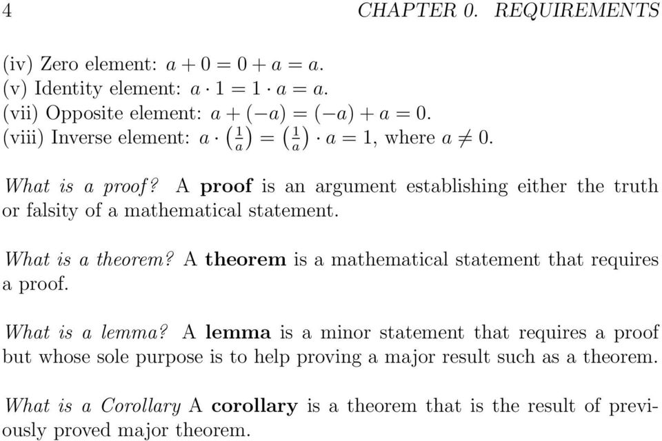 A proof is an argument establishing either the truth or falsity of a mathematical statement. What is a theorem?