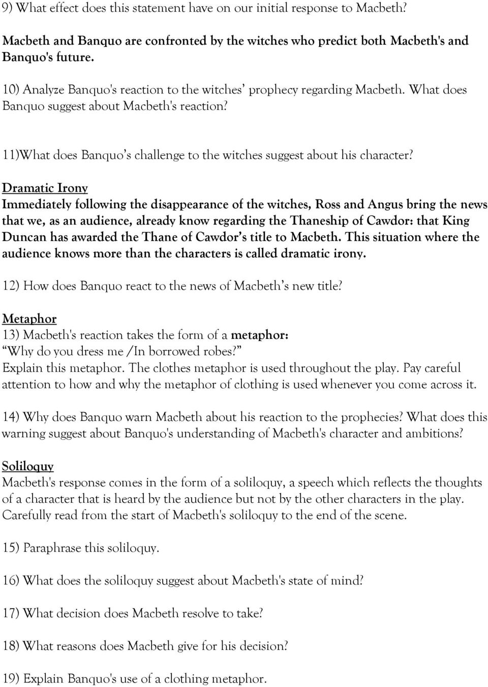 macbeth study questions pdf dramatic irony immediately following the disappearance of the witches ross and angus bring the news