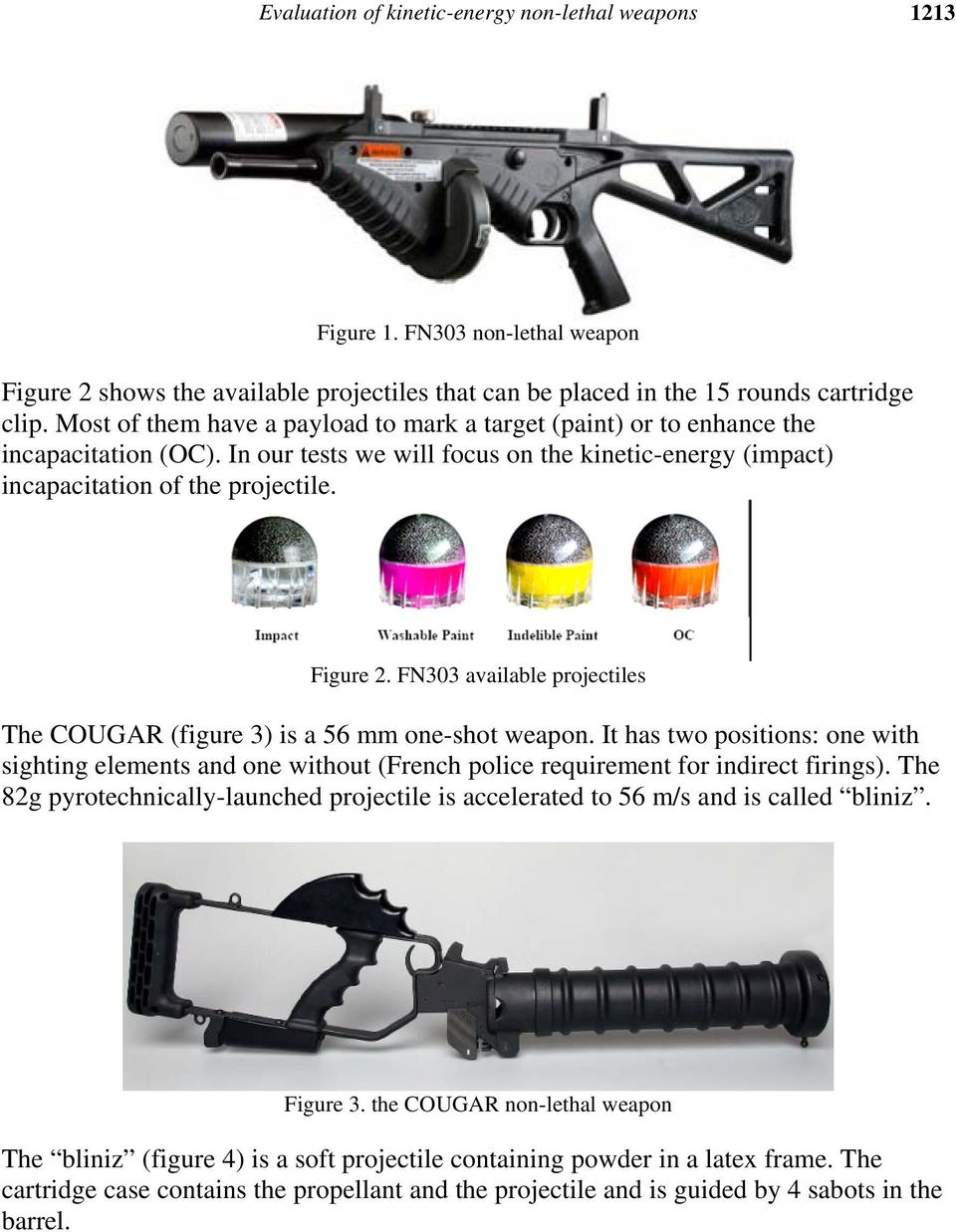 Evaluation Of Kinetic Energy Non Lethal Weapons Pdf Xrep A Combination Taser And Shotgun Fn303 Available Projectiles The Cougar Figure 3 Is 56 Mm One Shot