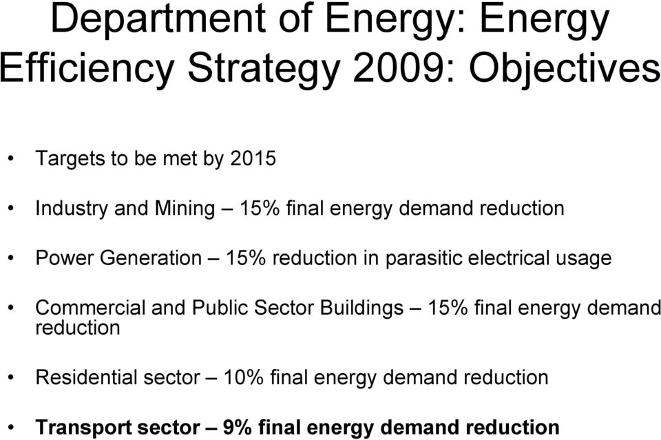 parasitic electrical usage Commercial and Public Sector Buildings 15% final energy demand