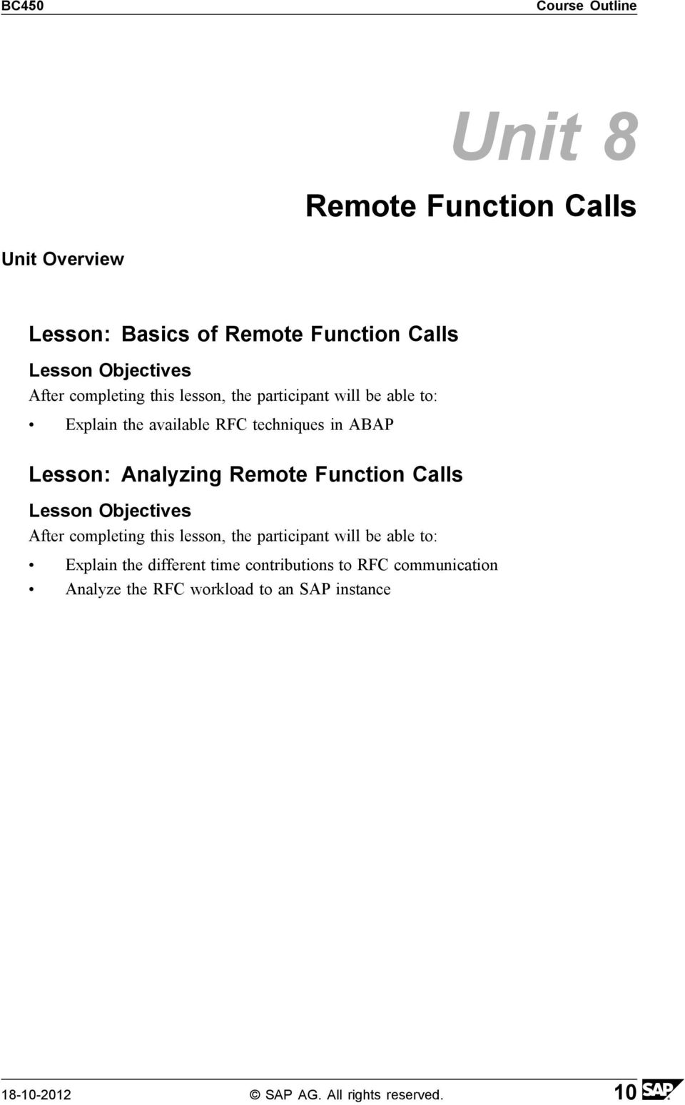Function Calls Explain the different time contributions to RFC communication