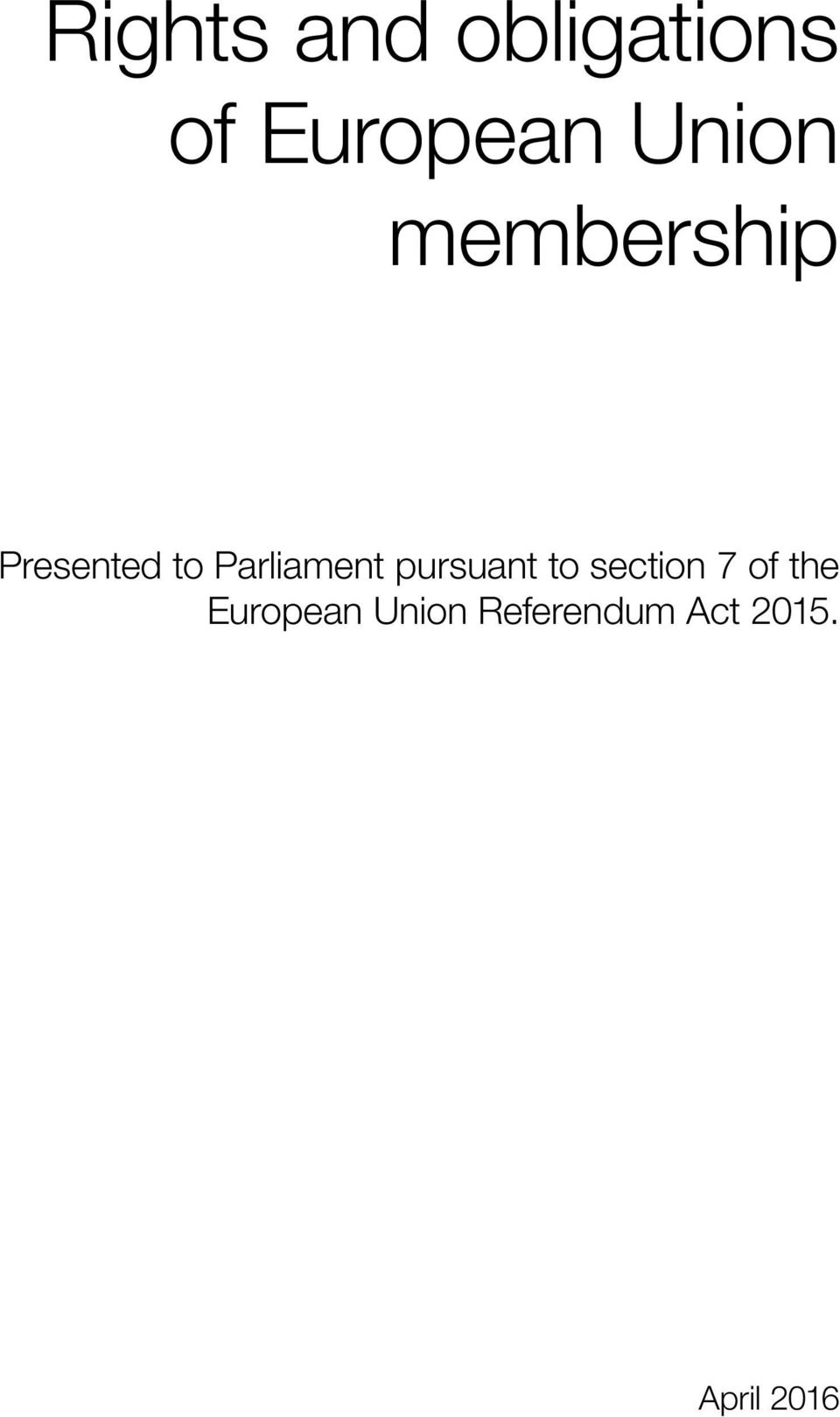 Parliament pursuant to section 7 of
