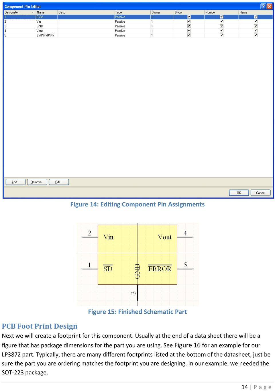 See Figure 16 for an example for our LP3872 part.