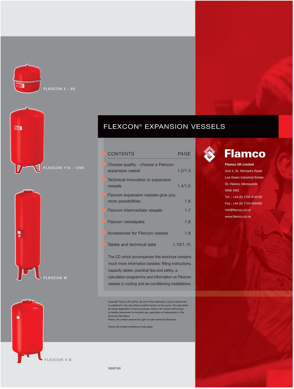 Helens, Merseyside WA9 4WZ Tel.: +44 (0) 1744 818100 Fax.: +44 (0) 1744 830400 info@flamco.co.uk www.flamco.co.uk Accessories for Flexcon vessels 1.9 Tables and technical data 1.10/1.