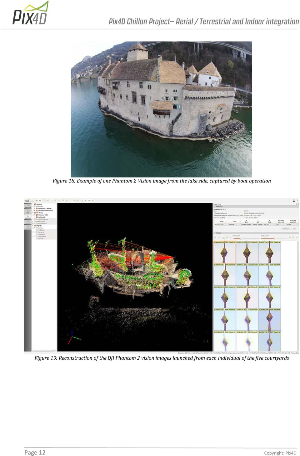 Reconstruction of the DJI Phantom 2 vision images
