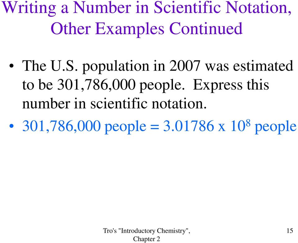 population in 2007 was estimated to be 301,786,000