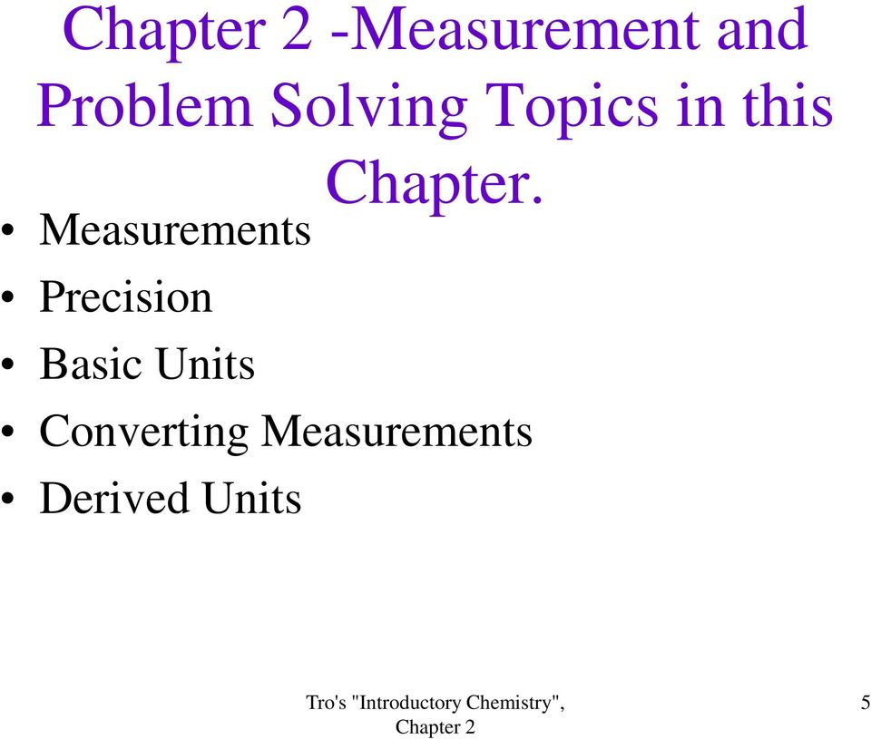 Precision Basic Units Chapter.