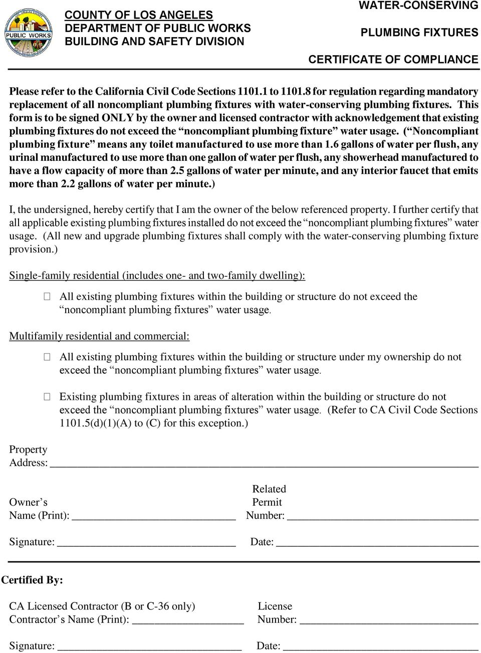 This form is to be signed ONLY by the owner and licensed contractor with acknowledgement that existing plumbing fixtures do not exceed the noncompliant plumbing fixture water usage.