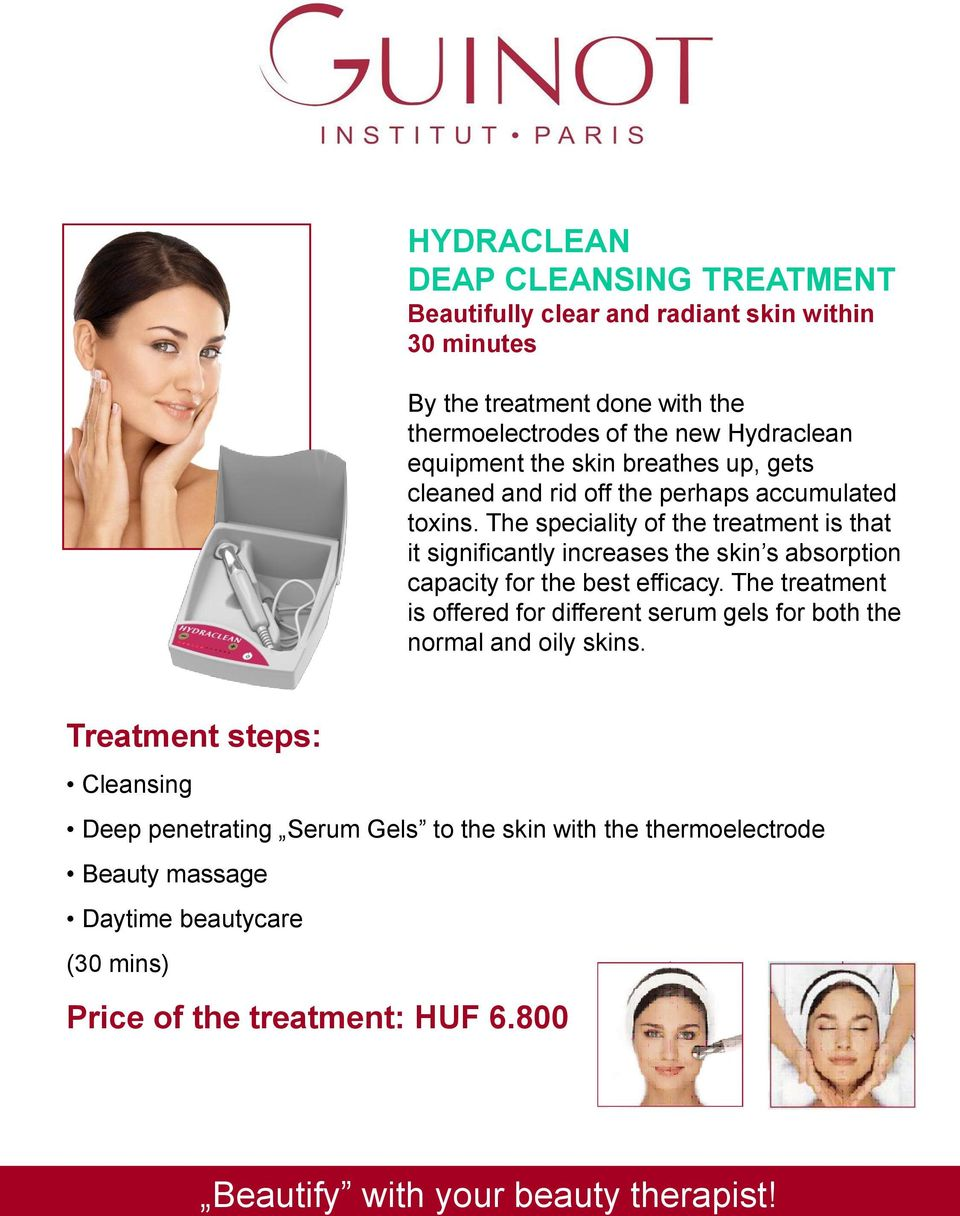 The speciality of the treatment is that it significantly increases the skin s absorption capacity for the best efficacy.