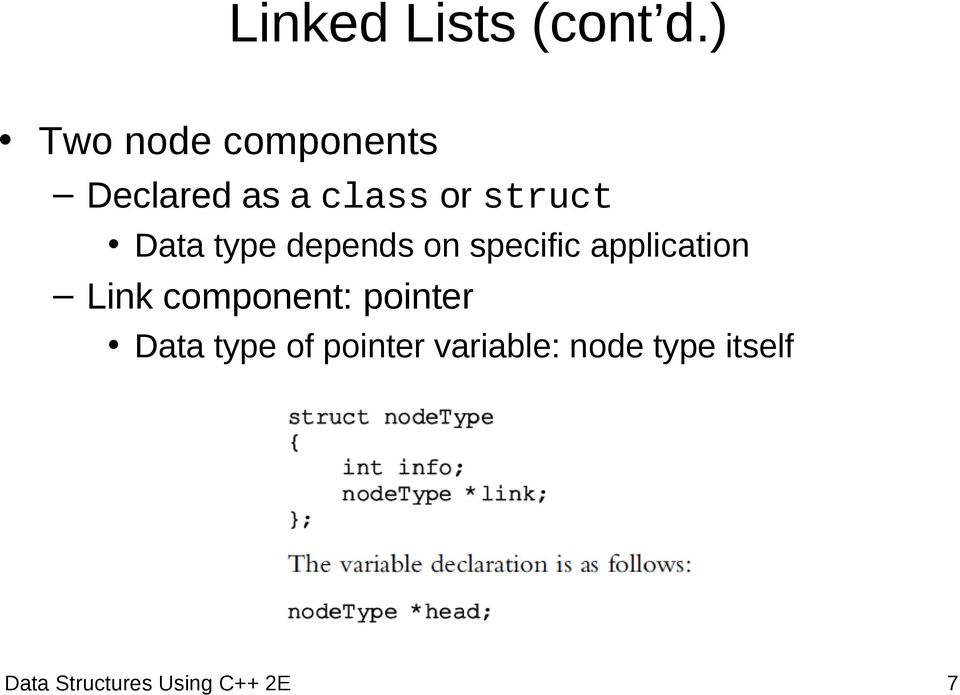 Data type depends on specific application Link