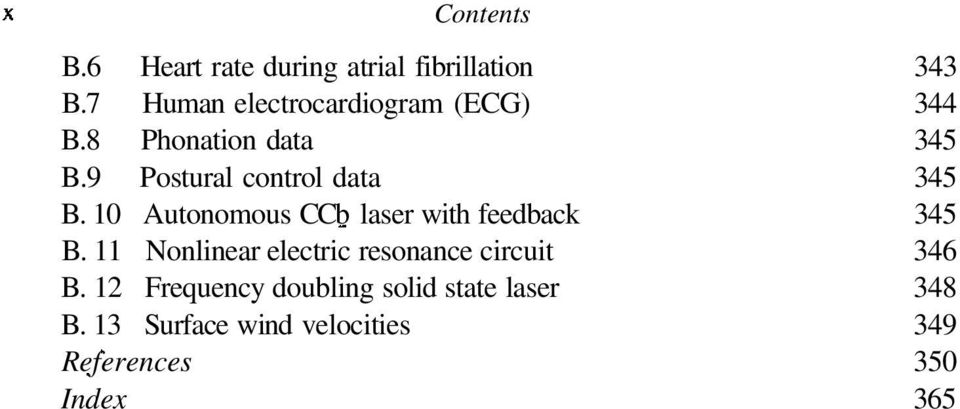9 Postural control data 345 B. 10 Autonomous CCb laser with feedback 345 B.