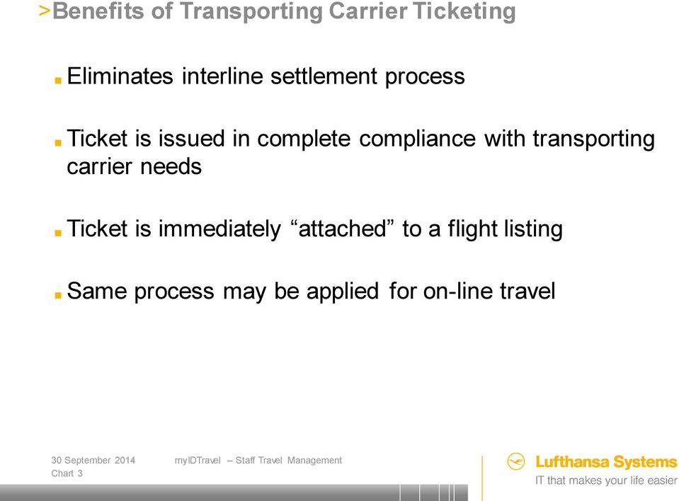 transporting carrier needs Ticket is immediately attached to a