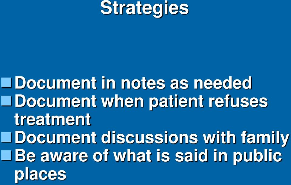 treatment Document discussions with