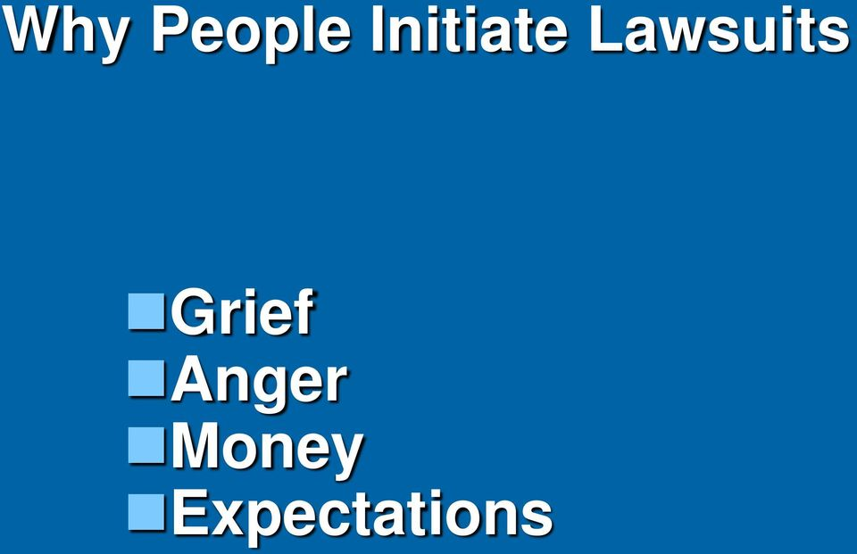 Lawsuits Grief