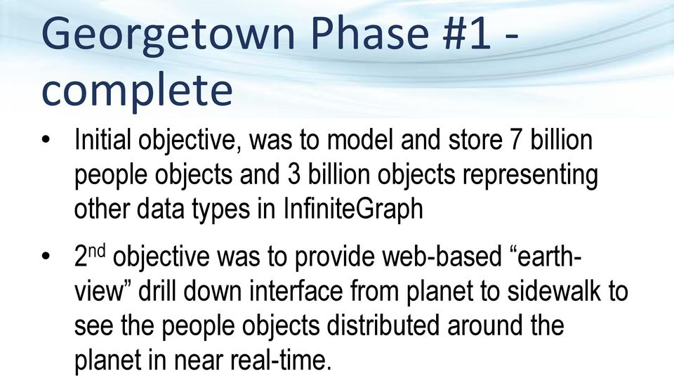 2 nd objective was to provide web-based earthview drill down interface from planet