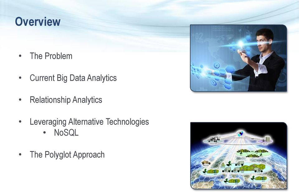 Analytics Leveraging Alternative