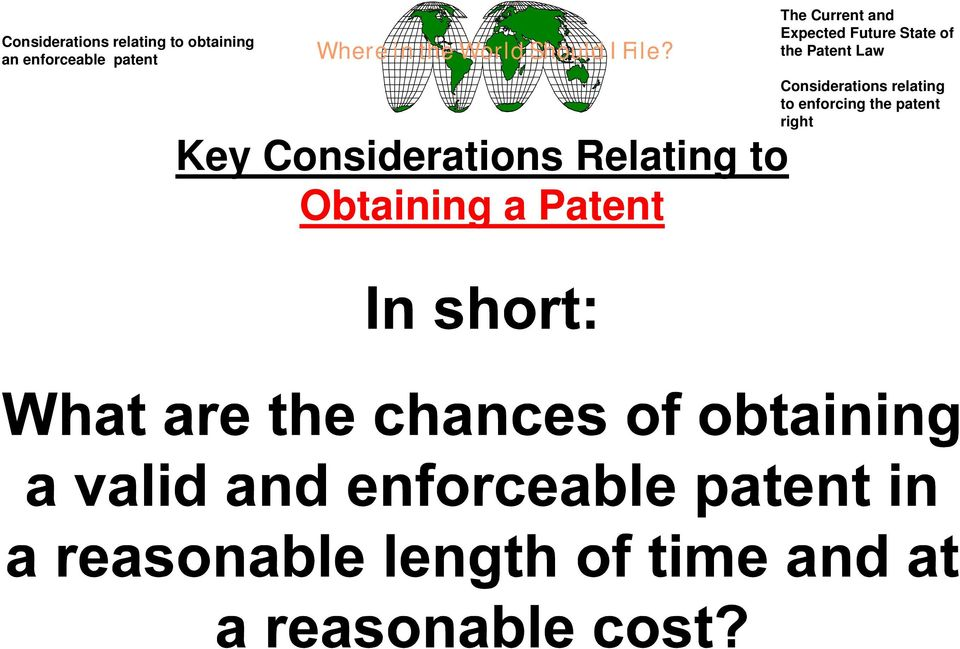 Key Considerations Relating to Obtaining a atent The Current