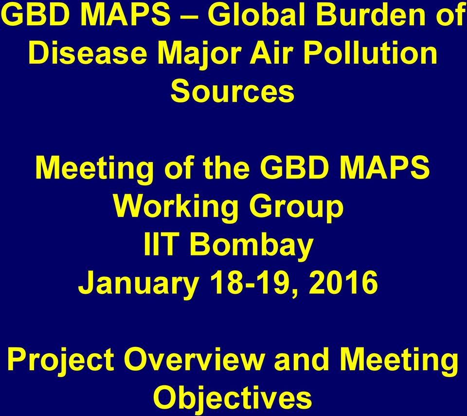 MAPS Working Group IIT Bombay January