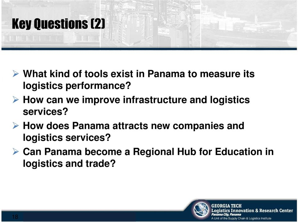How does Panama attracts new companies and logistics services?