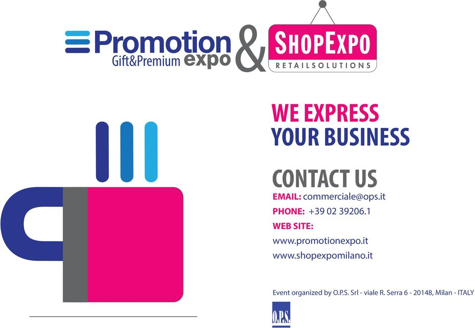 1 WEB SITE: www.promotionexpo.it www.shopexpomilano.