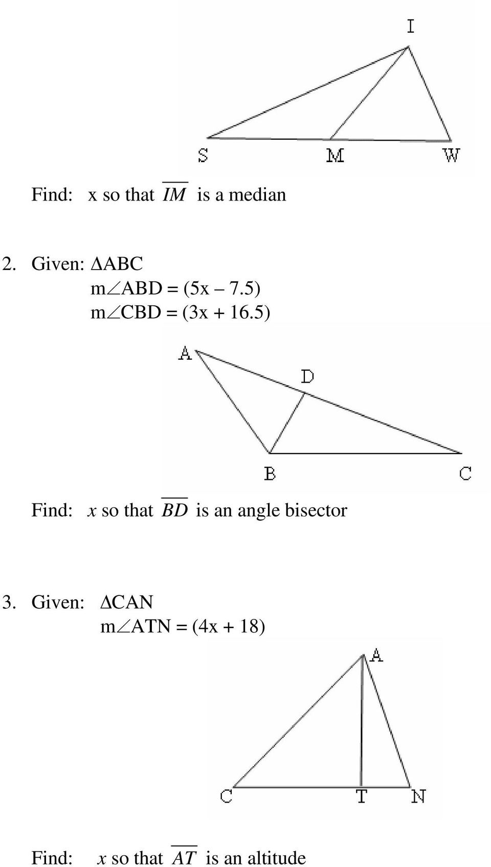 5) Find: x so that BD is an angle bisector 3.