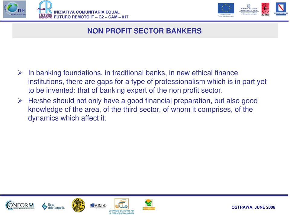 of banking expert of the non profit sector.