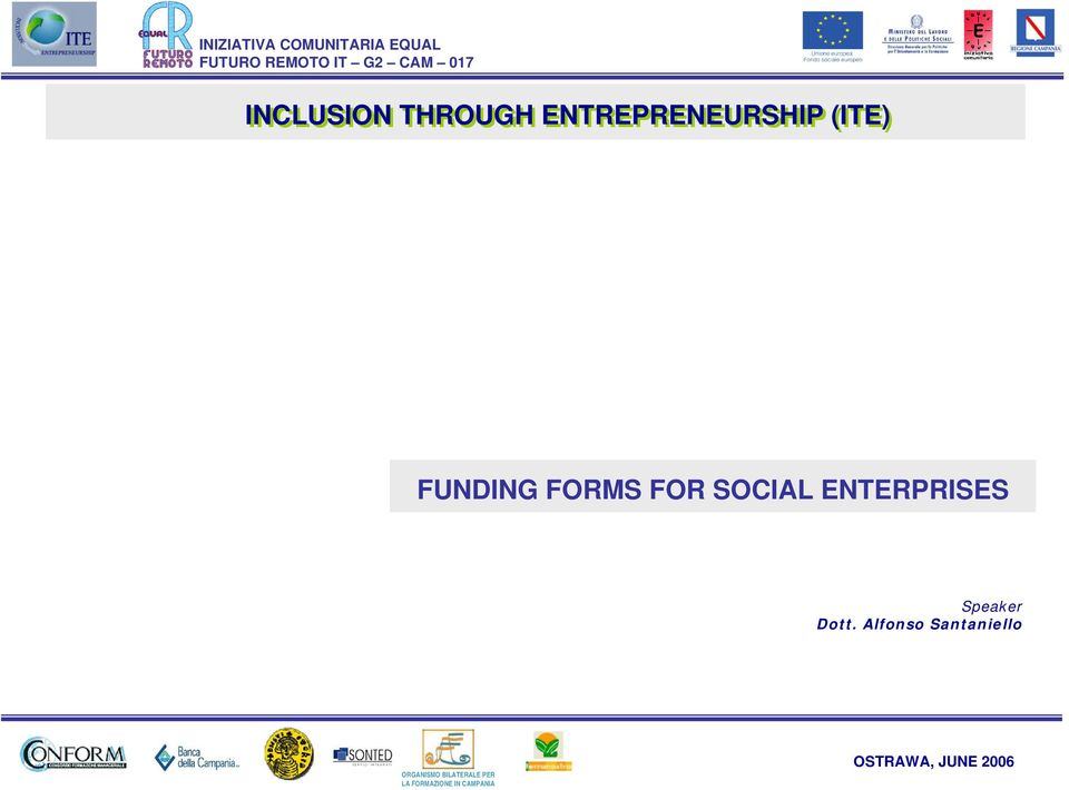 FUNDING FORMS FOR SOCIAL