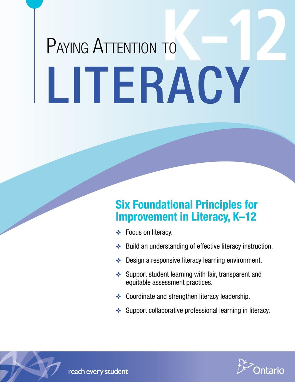 Design a responsive literacy learning environment.