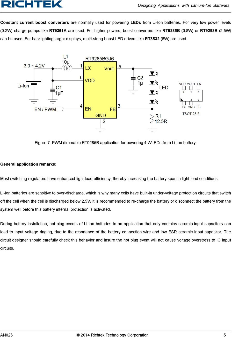 PWM dimmable RT9285B application for powering 4 WLEDs from Li-Ion battery.