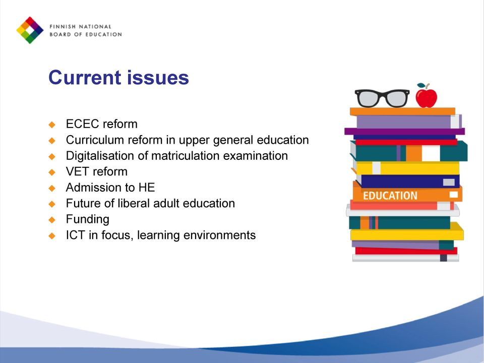 examination VET reform Admission to HE Future of