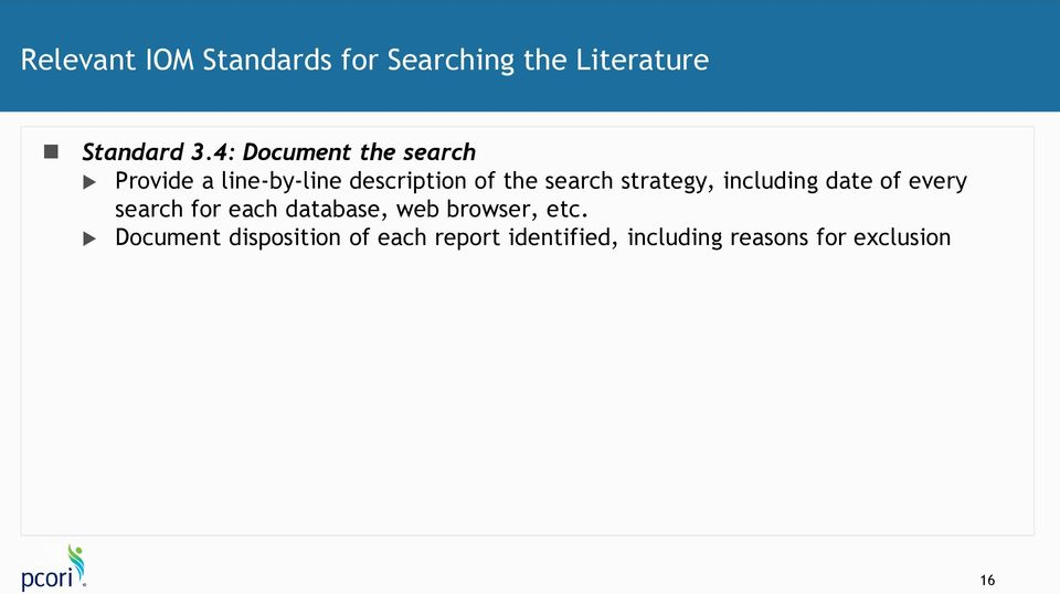 strategy, including date of every search for each database, web browser,