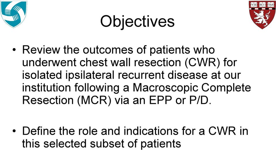 institution following a Macroscopic Complete Resection (MCR) via an EPP