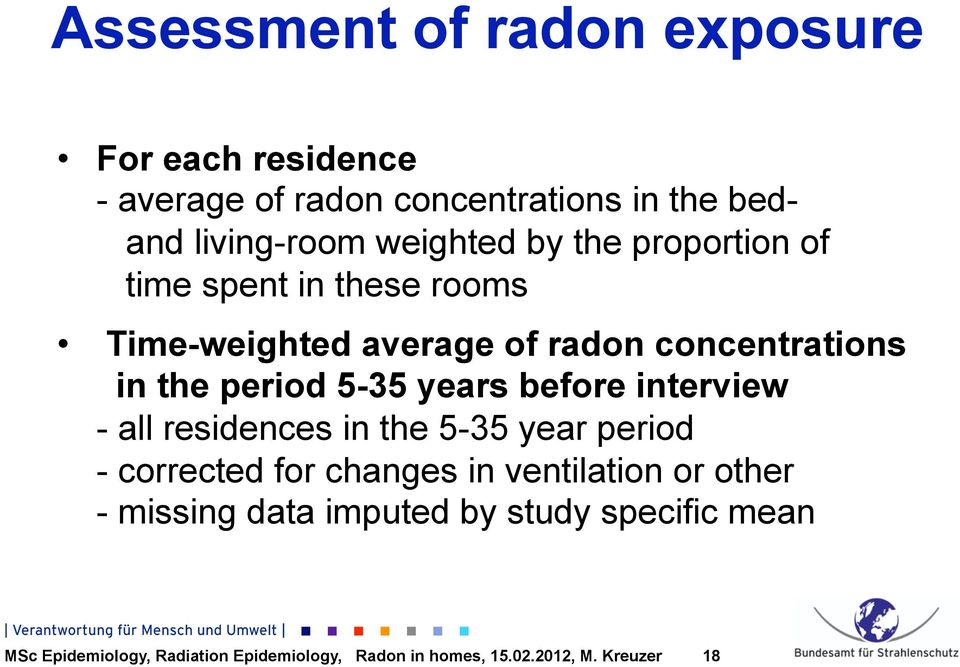 radon concentrations in the period 5-35 years before interview - all residences in the 5-35 year